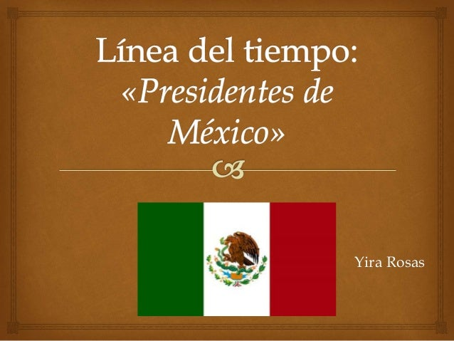 PRESIDENTS DE MEXICO CRONOLOGIA EPUB DOWNLOAD