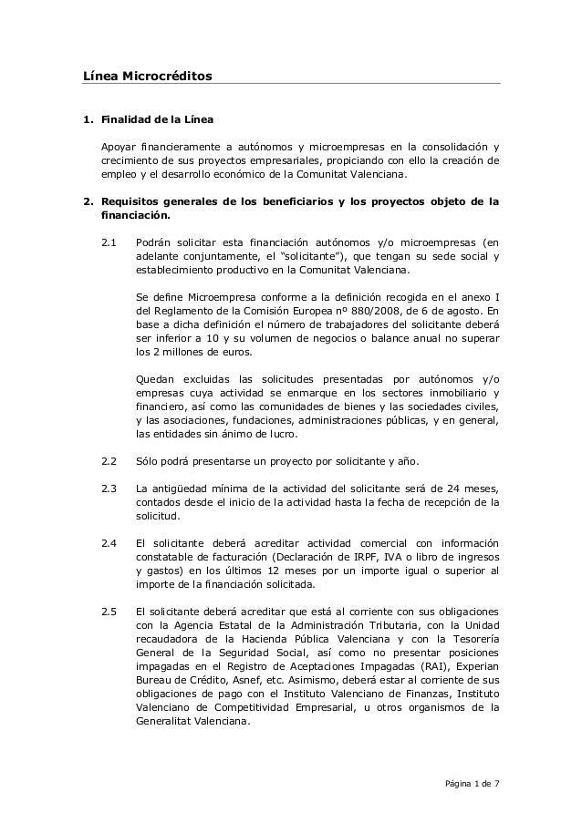 Página 1 de 7 Línea Microcréditos 1. Finalidad de la Línea Apoyar financieramente a autónomos y microempresas en la consol...