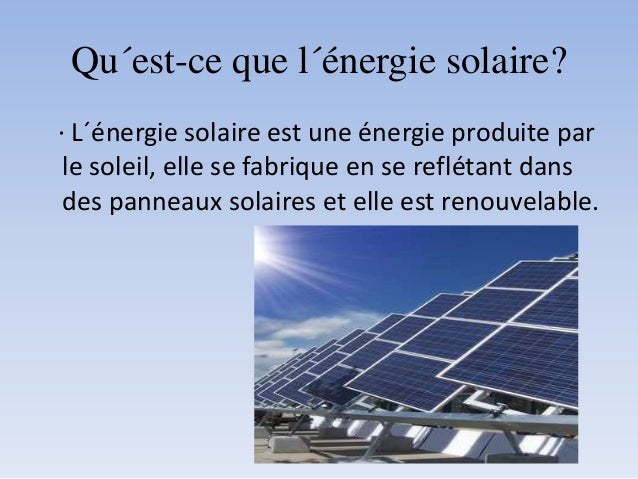 L nergie solaire 2 - Qu est ce qu une energie renouvelable ...