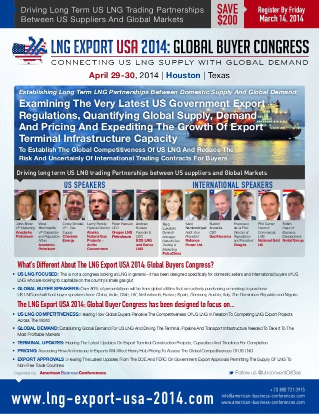 What's Different About The LNG Export USA 2014: Global Buyers Congress? • US LNG FOCUSED: This is not a congress looking ...