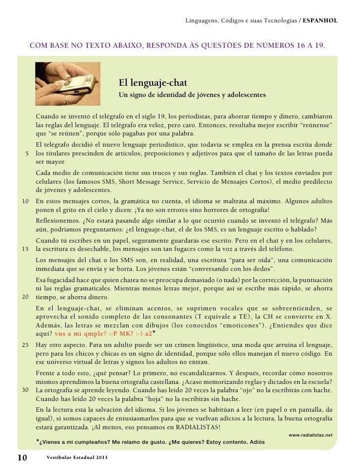 Linguagens, Códigos e suas Tecnologias / Espanhol     COM BASE NO TEXTO ABAIXO, RESPONDA ÀS QUESTÕES DE NÚMEROS 16 A 19.  ...