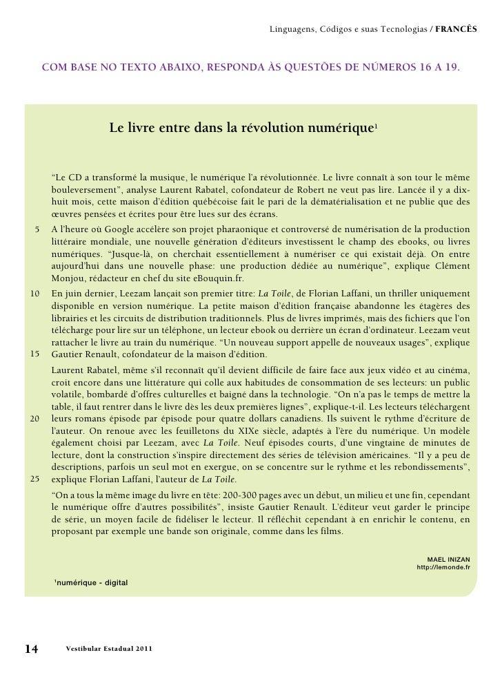 Linguagens, Códigos e suas Tecnologias / francês     COM BASE NO TEXTO ABAIXO, RESPONDA ÀS QUESTÕES DE NÚMEROS 16 A 19.   ...