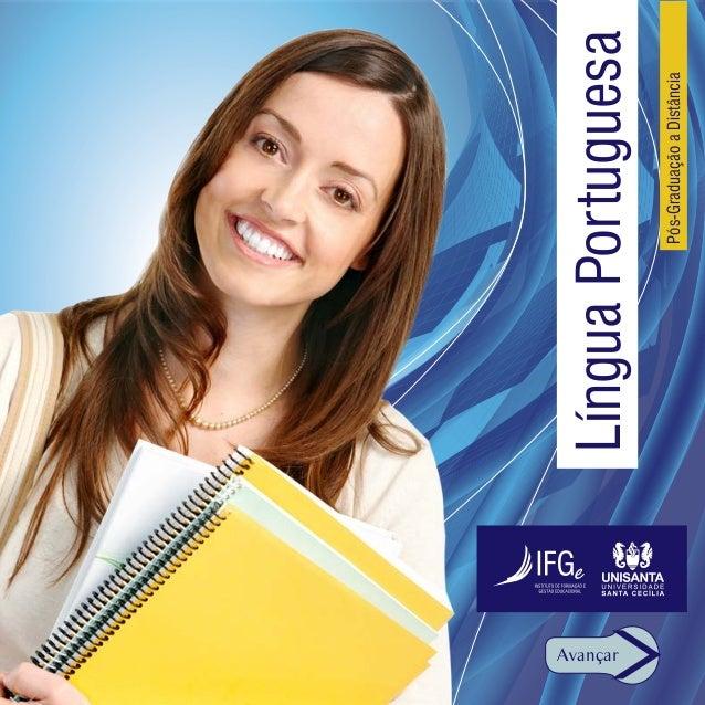 Avançar          Língua Portuguesa                  Pós-Graduação a Distância