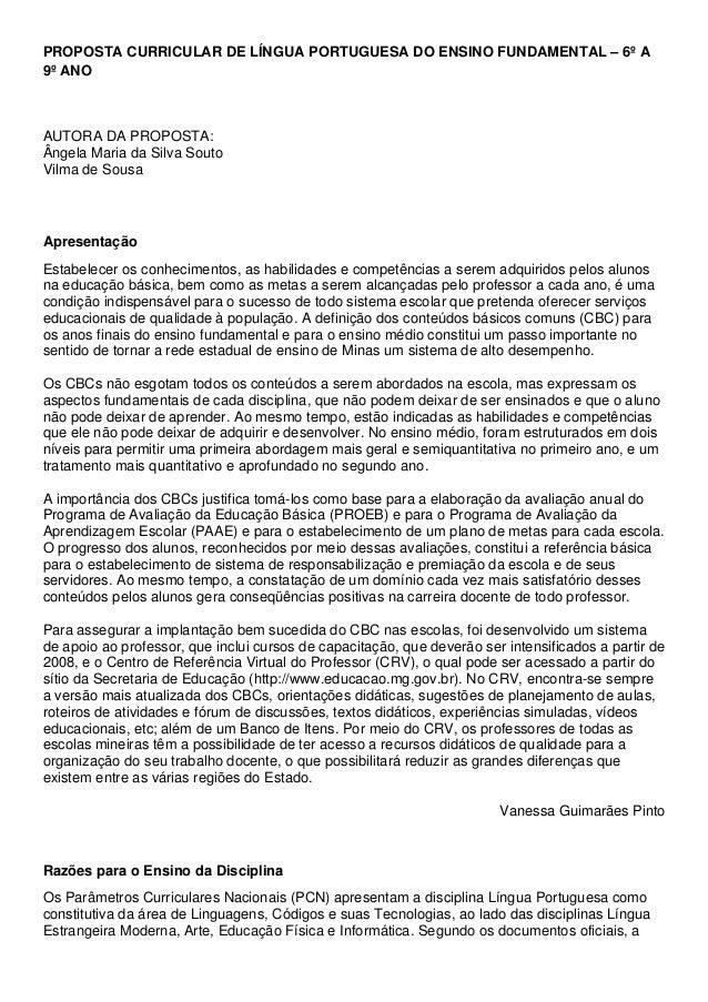 PROPOSTA CURRICULAR DE LÍNGUA PORTUGUESA DO ENSINO FUNDAMENTAL – 6º A9º ANOAUTORA DA PROPOSTA:Ângela Maria da Silva SoutoV...