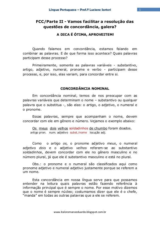 Língua Portuguesa – Prof.ª Luciane Sartori            1        FCC/Parte II - Vamos facilitar a resolução das           qu...