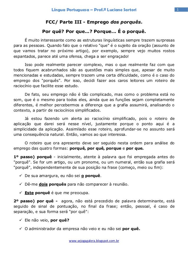 Língua Portuguesa – Prof.ª Luciane Sartori                         1                FCC/ Parte III - Emprego dos porquês. ...