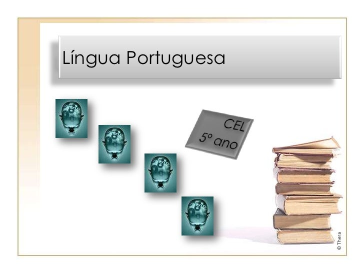 Língua Portuguesa                    © Thera