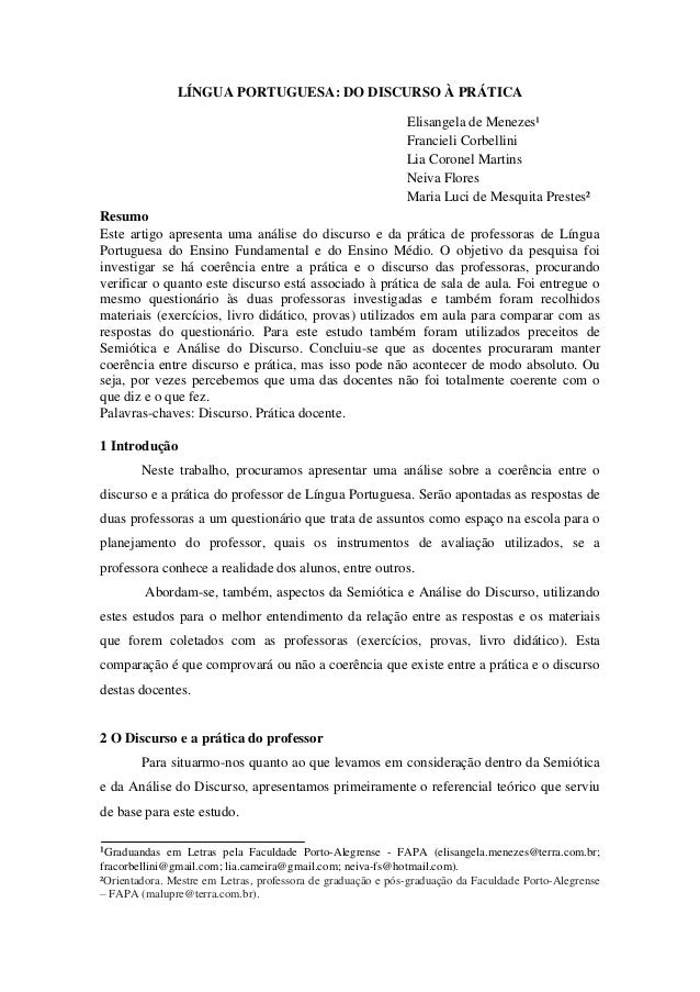 LÍNGUA PORTUGUESA: DO DISCURSO À PRÁTICA Elisangela de Menezes¹ Francieli Corbellini Lia Coronel Martins Neiva Flores Mari...