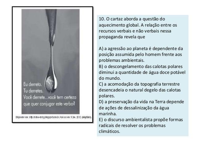 15. A tese do texto está presente no:  A) desmatamento e na exploração sustentável da Amazônia.  B) debate sobre o desmata...