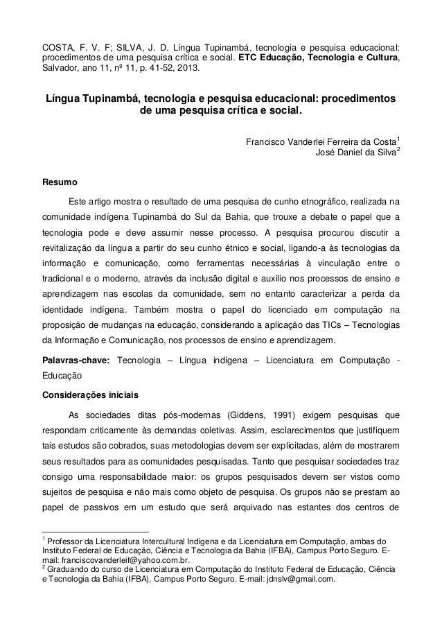 COSTA, F. V. F; SILVA, J. D. Língua Tupinambá, tecnologia e pesquisa educacional:  procedimentos de uma pesquisa crítica e...