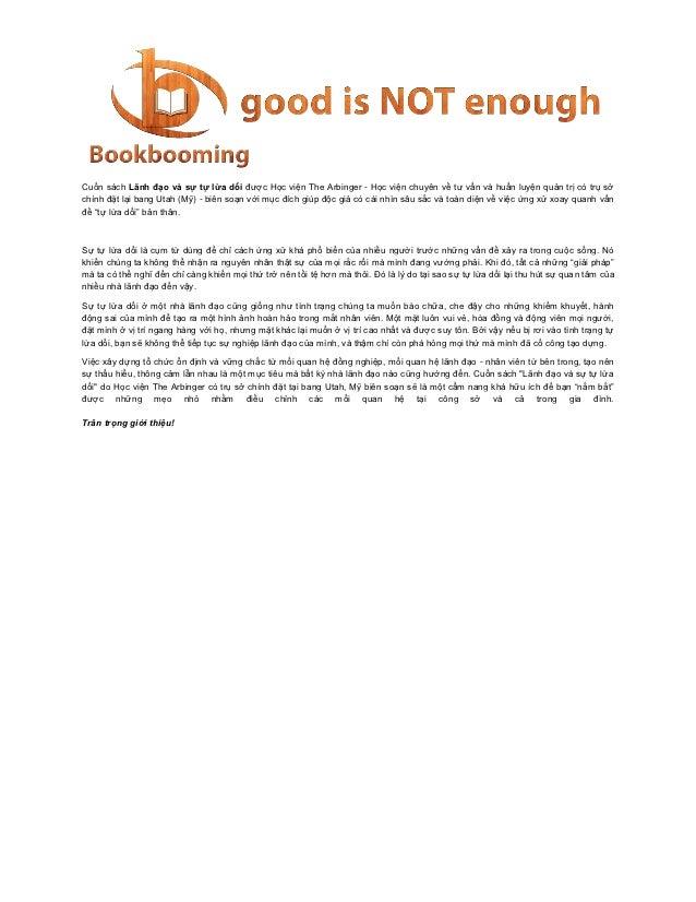 Cuốn sách Lãnh đạo và sự tự lừa dối được Học viện The Arbinger - Học viện chuyên về tư vấn và huấn luyện quản trị có trụ s...