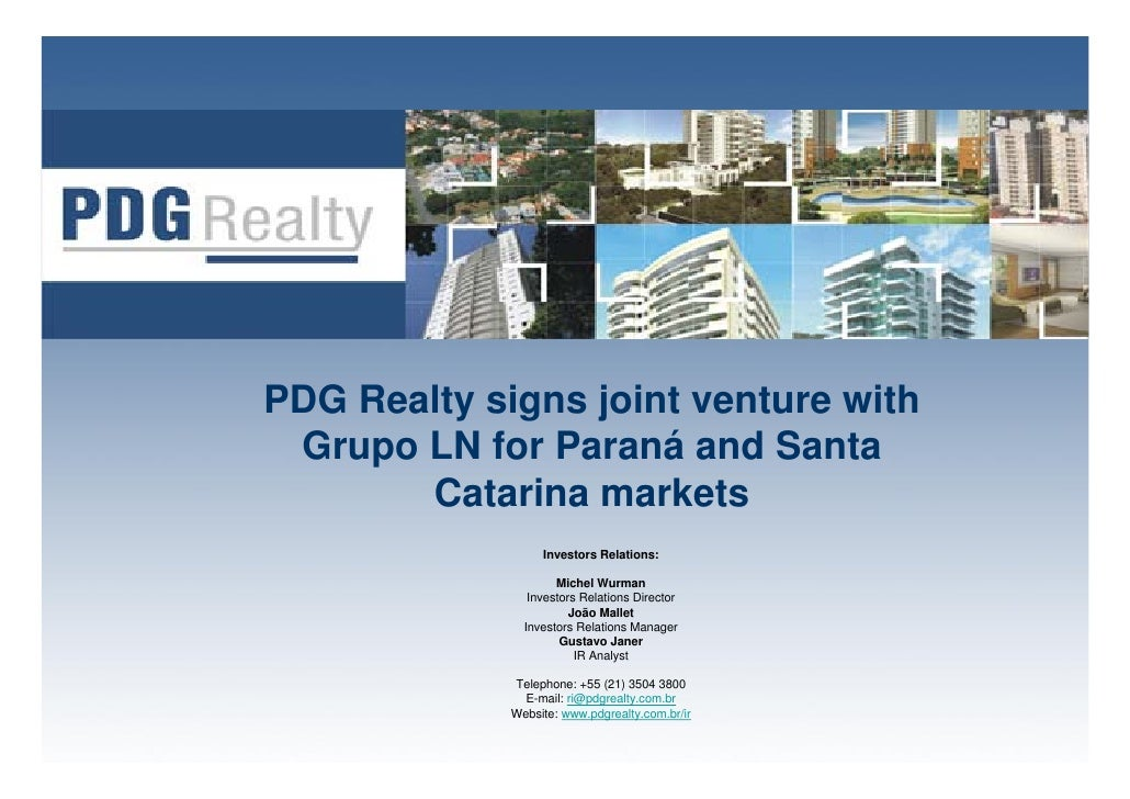 PDG Realty signs joint venture with  Grupo LN for Paraná and Santa        Catarina markets                   Investors Rel...