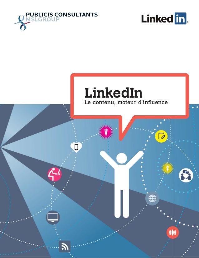 LinkedInLe contenu, moteur d'influence