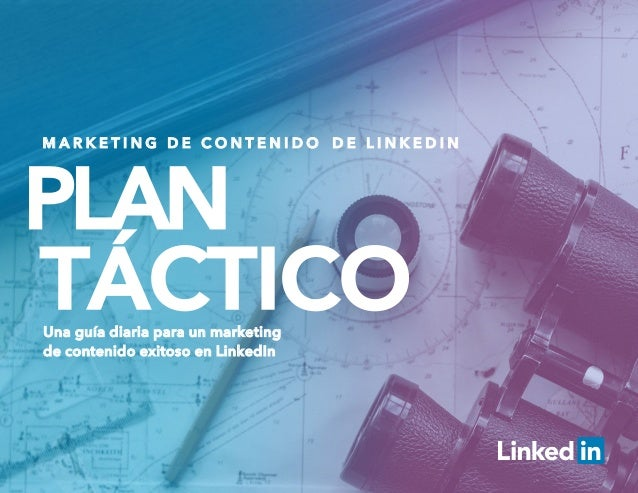 Plan Táctico de Marketing de Contenido de LinkedIn