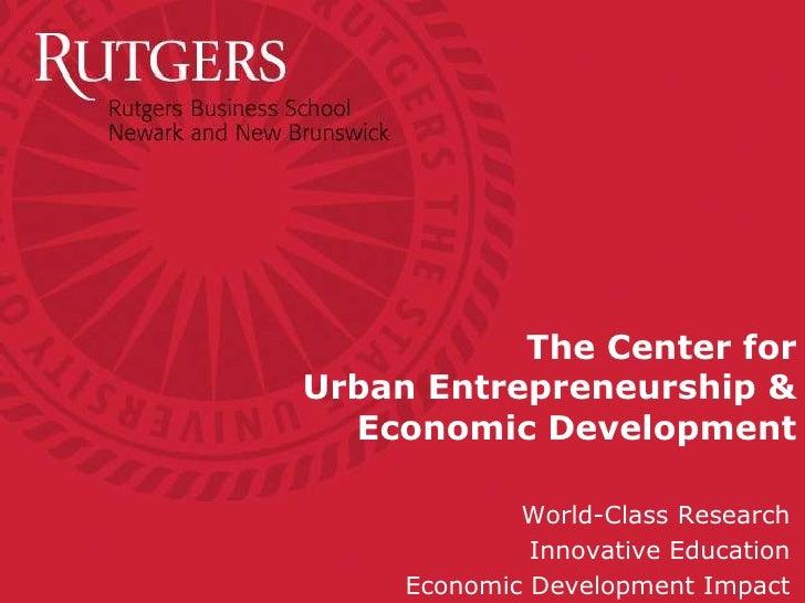 """""""Urban Entrepreneurship & Economic Development"""" Presentation for Leadership Newark and Leadership New Jersey Slide 2"""