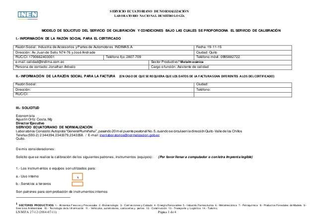 LNM FA 27-12 (2014-07-11) Página 1 de 4 SERVICIO ECUATORIANO DE NORMALIZACIÓN LABORATORIO NACIONAL DEMETROLOGÍA MODELO DE ...