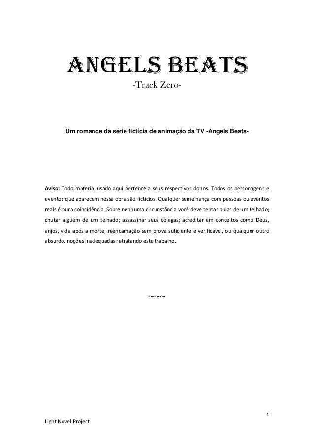 1 Light Novel Project Angels Beats -Track Zero- Um romance da série fictícia de animação da TV -Angels Beats- Aviso: Todo ...