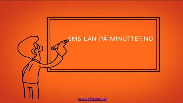 Mikrolån pa minuttet