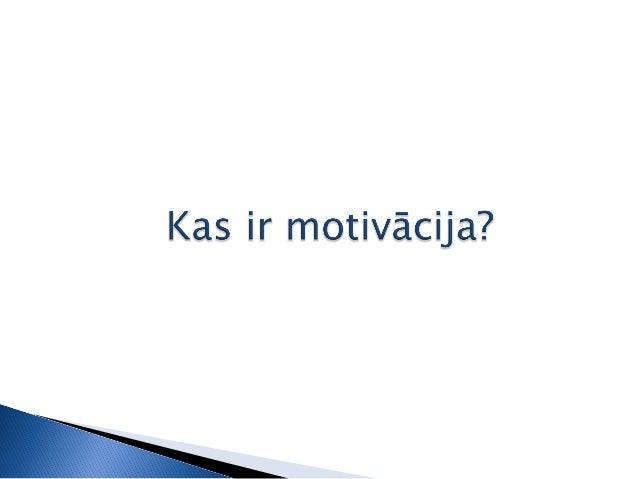 LNPVA IT SIG Motivaacija 30.04.2015 Slide 2