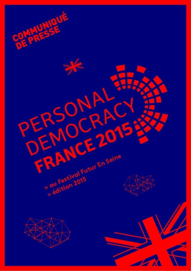 > au Festival Futur En Seine > édition 2015 COMMUNIQUÉ DE PRESSE
