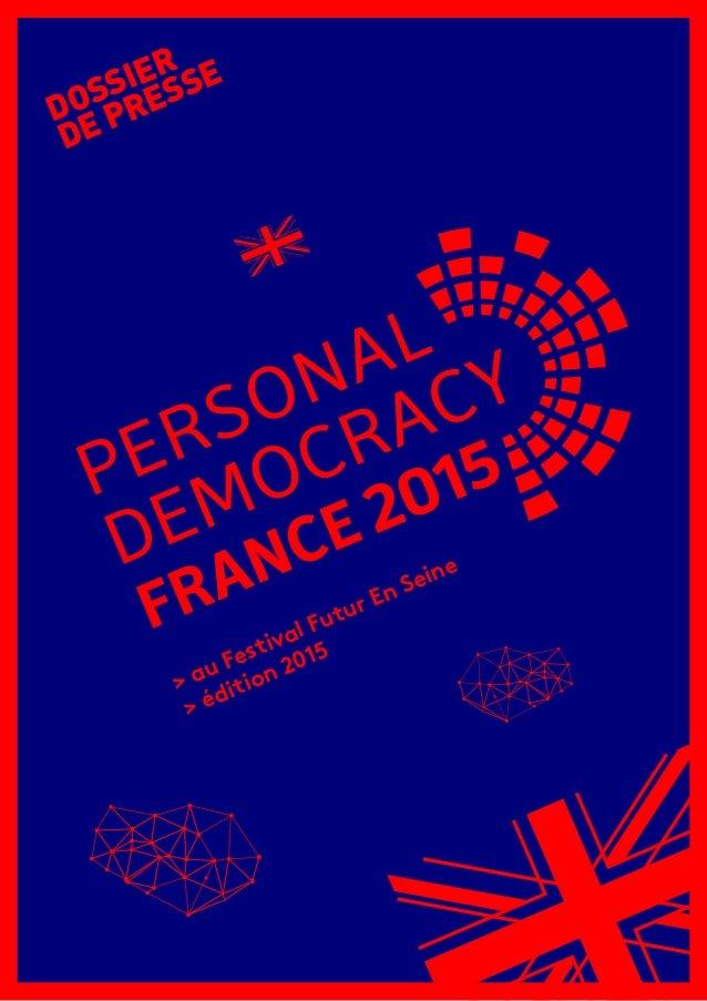 > au Festival Futur En Seine > édition 2015 DOSSIER DE PRESSE