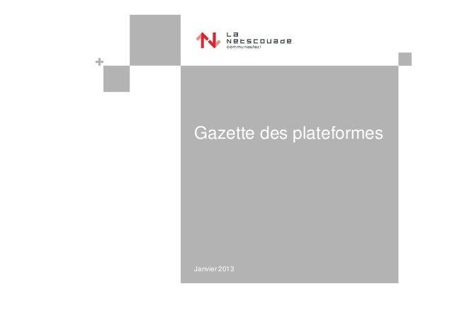 Gazette des plateformesJanvier 2013