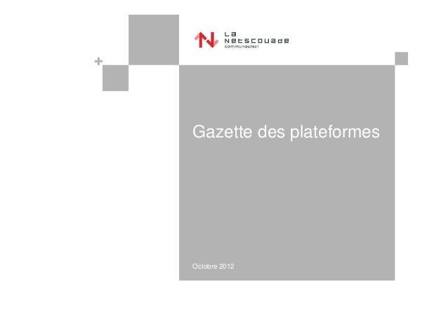 Gazette des plateformesOctobre 2012