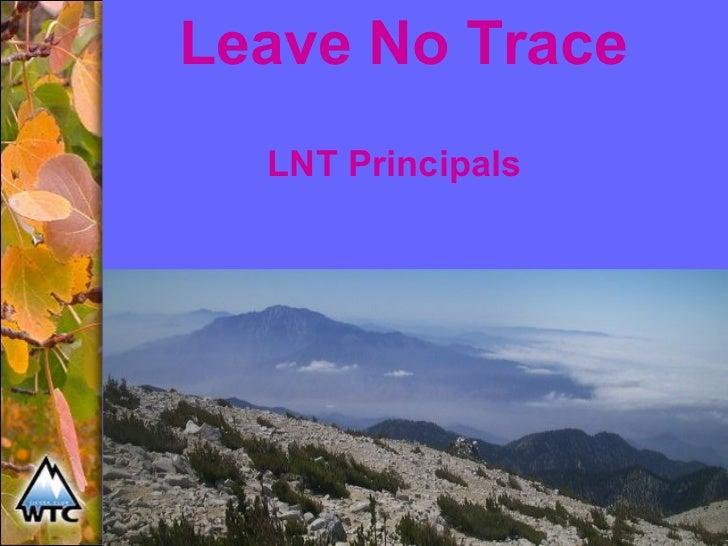 Leave No Trace LNT Principals