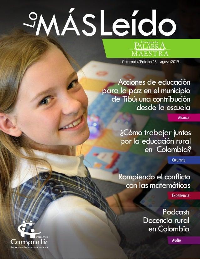 MÁSLeídoLo Colombia/Edición23 - agosto2019 ¿Cómo trabajar juntos por la educación rural en Colombia? Columna Experiencia A...