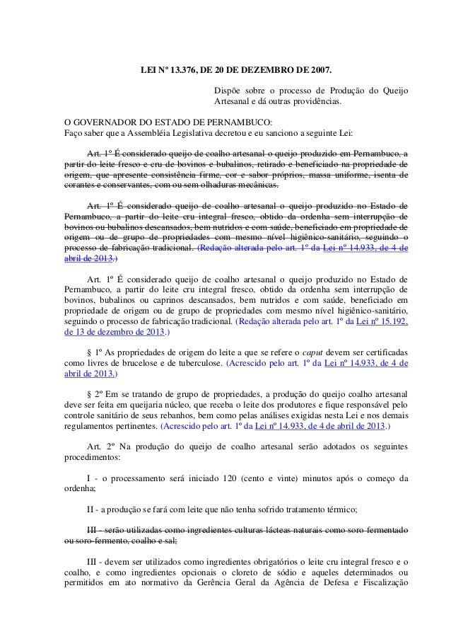 LEI Nº 13.376, DE 20 DE DEZEMBRO DE 2007. Dispõe sobre o processo de Produção do Queijo Artesanal e dá outras providências...