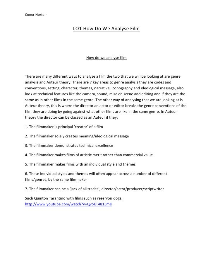 Conor Norton                              LO1 How Do We Analyse Film                                      How do we analys...