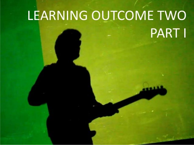 LEARNING OUTCOME TWO               PART I