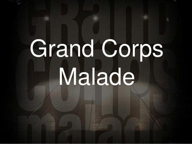Grand Corps  Malade