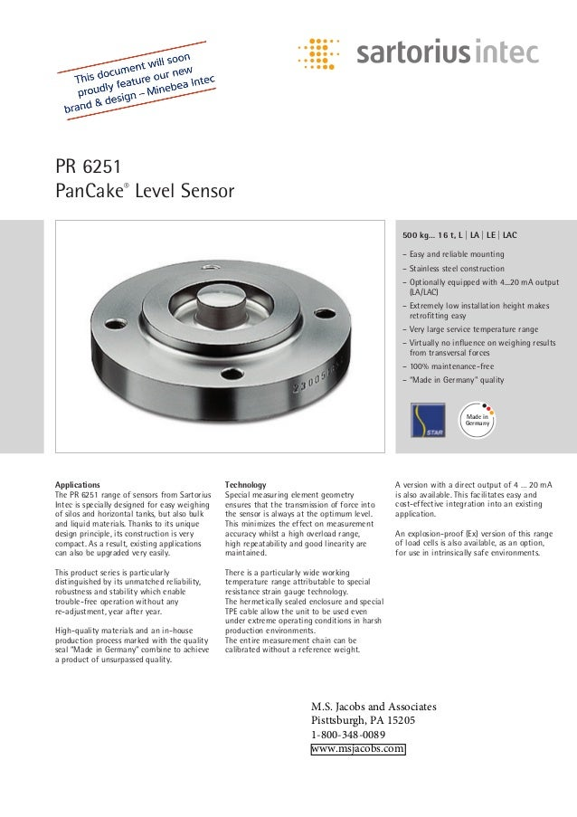 PR 6251 PanCake® Level Sensor Applications The PR 6251 range of sensors from Sartorius Intec is specially designed for eas...