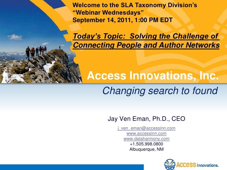 """Welcome to the SLA Taxonomy Division's <br />""""Webinar Wednesdays""""<br />September 14, 2011, 1:00 PM EDT<br />Today's Topic:..."""
