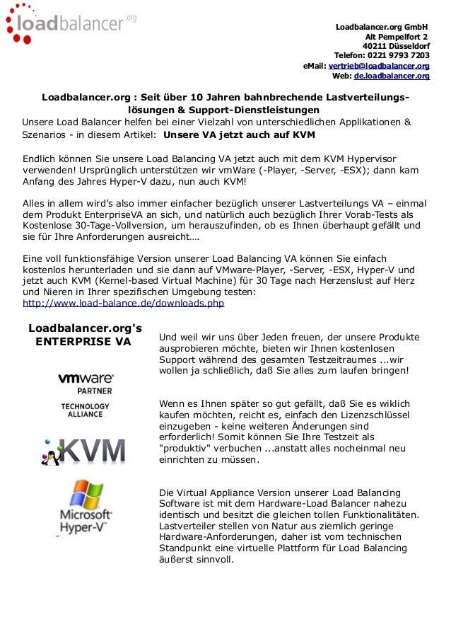 Loadbalancer.org GmbH Alt Pempelfort 2 40211 Düsseldorf Telefon: 0221 9793 7203 eMail: vertrieb@loadbalancer.org Web: de.l...