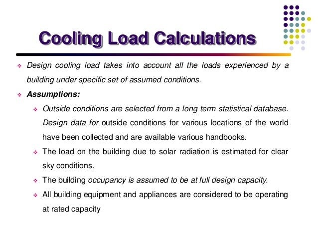 Cooling Load Calculations and Principles - CED Engineering