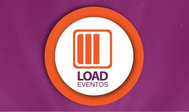 A LOAD EVENTOS nasceu com o compromisso de entender e atender as necessidades de seus clientes, criando soluções que surpr...