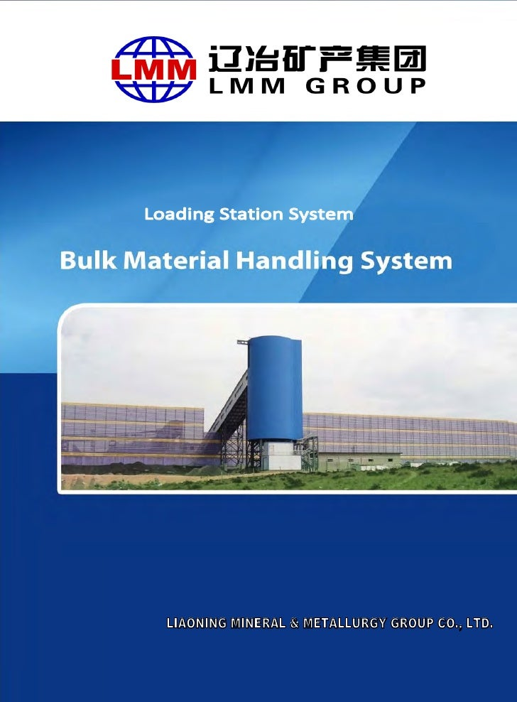 Loading Station System  LIAONING MINERAL & METALLURGY GROUP CO., LTD.