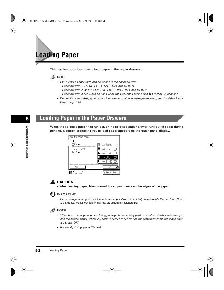 Loading Paper                             This section describes how to load paper in the paper drawers.                  ...