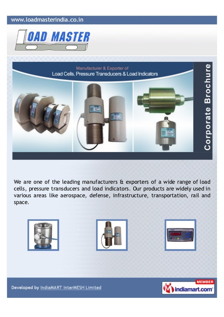 We are one of the leading manufacturers & exporters of a wide range of loadcells, pressure transducers and load indicators...
