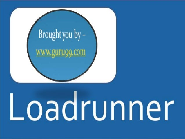 What is Loadrunner ?  Loadrunner is the Flagship  performance testing tool by HP/Mercury and has over 70% market share . ...