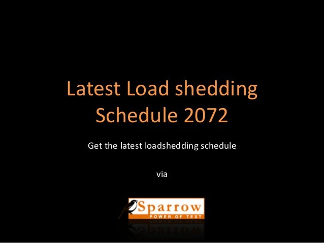 Load Shedding Schedule: Latest Load Shedding Schedule 2072
