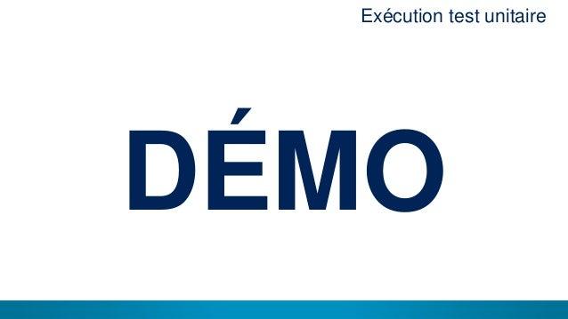 16 DÉMO Exécution test unitaire