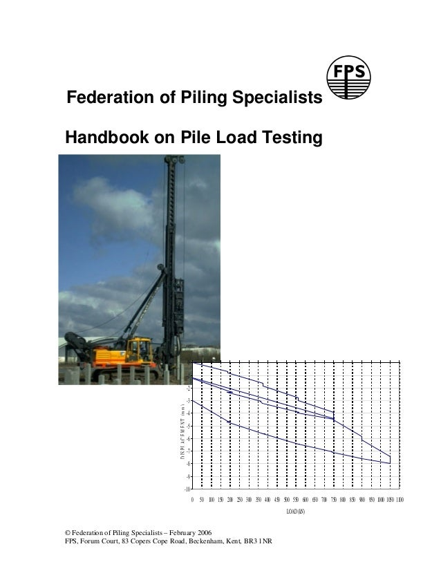 Federation of Piling SpecialistsHandbook on Pile Load Testing                                                             ...