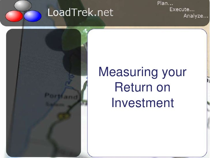 Measuring your Return on Investment<br />