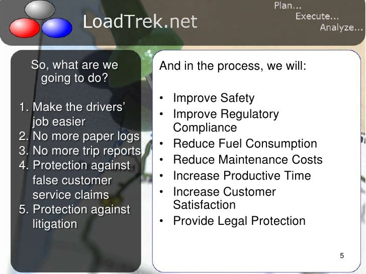 5<br />So, what are we going to do?<br />And in the process, we will:<br />Improve Safety<br />Improve Regulatory Complian...