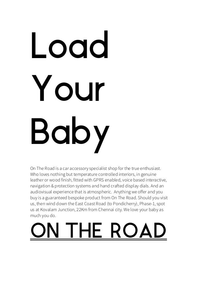 Load Your Baby On The Road is a car accessory specialist shop for the true enthusiast. Who loves nothing but temperature c...