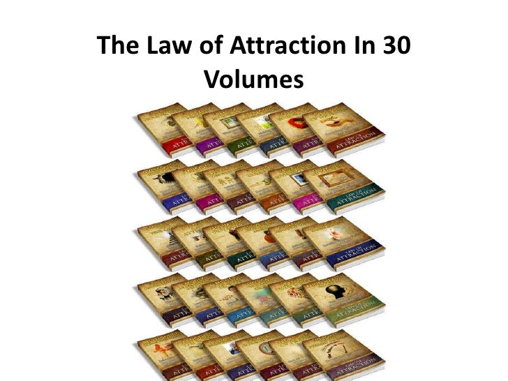 The Law of Attraction In 30        Volumes