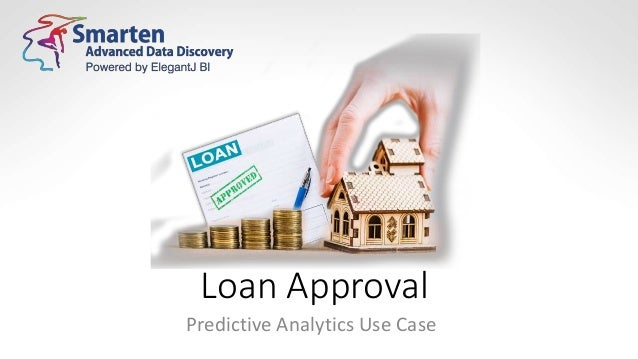 Loan Approval Predictive Analytics Use Case